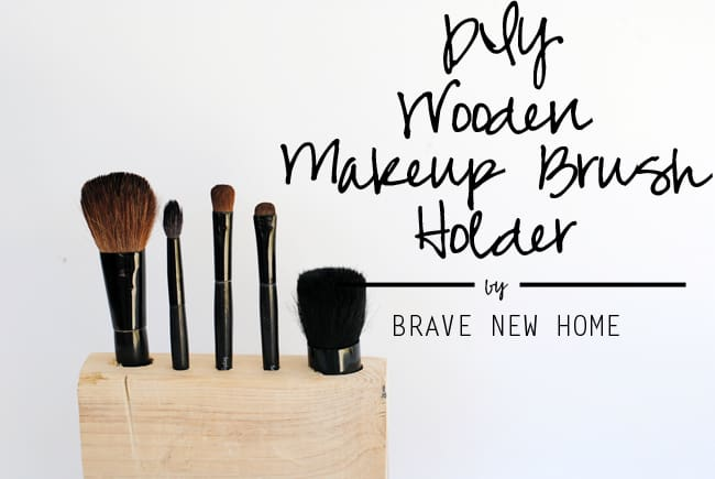 Make a wood DIY makeup brush holder - customize to your brushes!