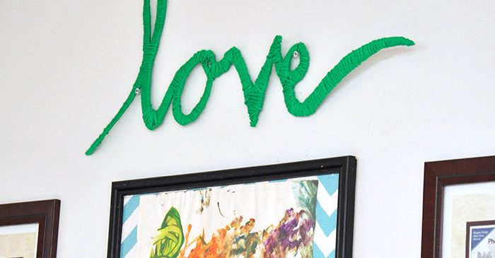"DIY Wall Art: Yarn Wrapped ""Love"""