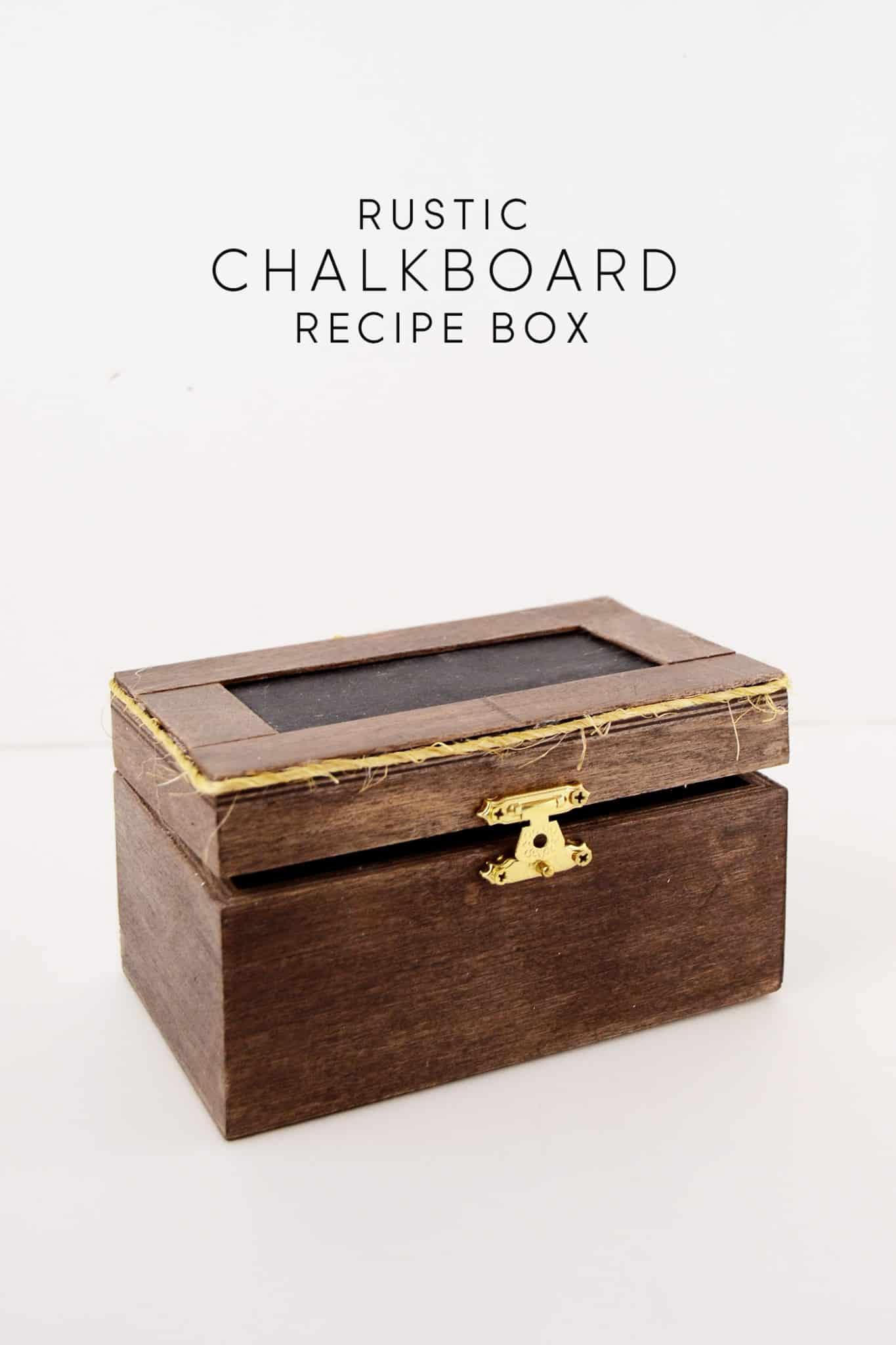 Rustic DY Chalkboard Recipe Boxdiycandy.com