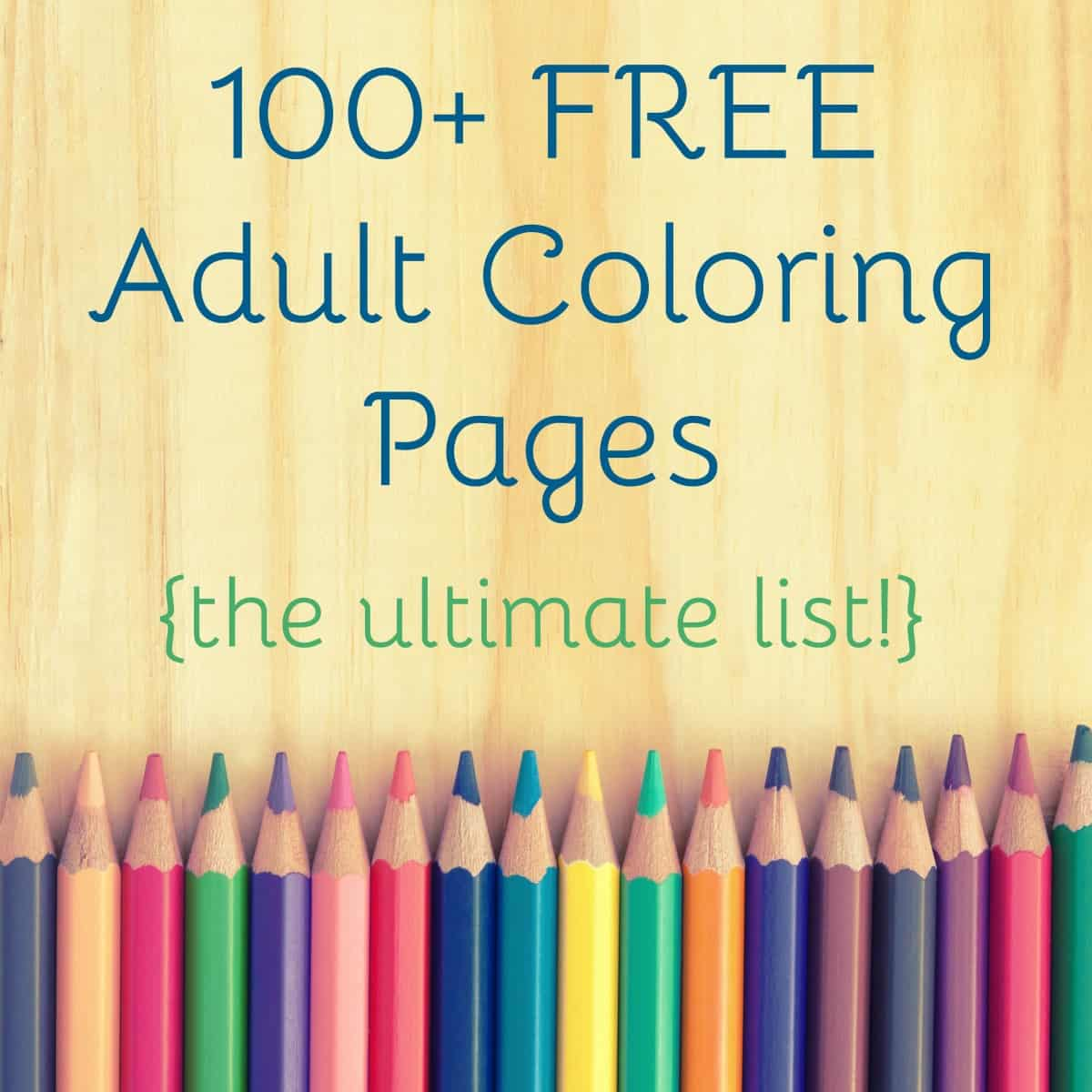 The Ultimate Guide to Free Adult Coloring Pages - DIY Candy
