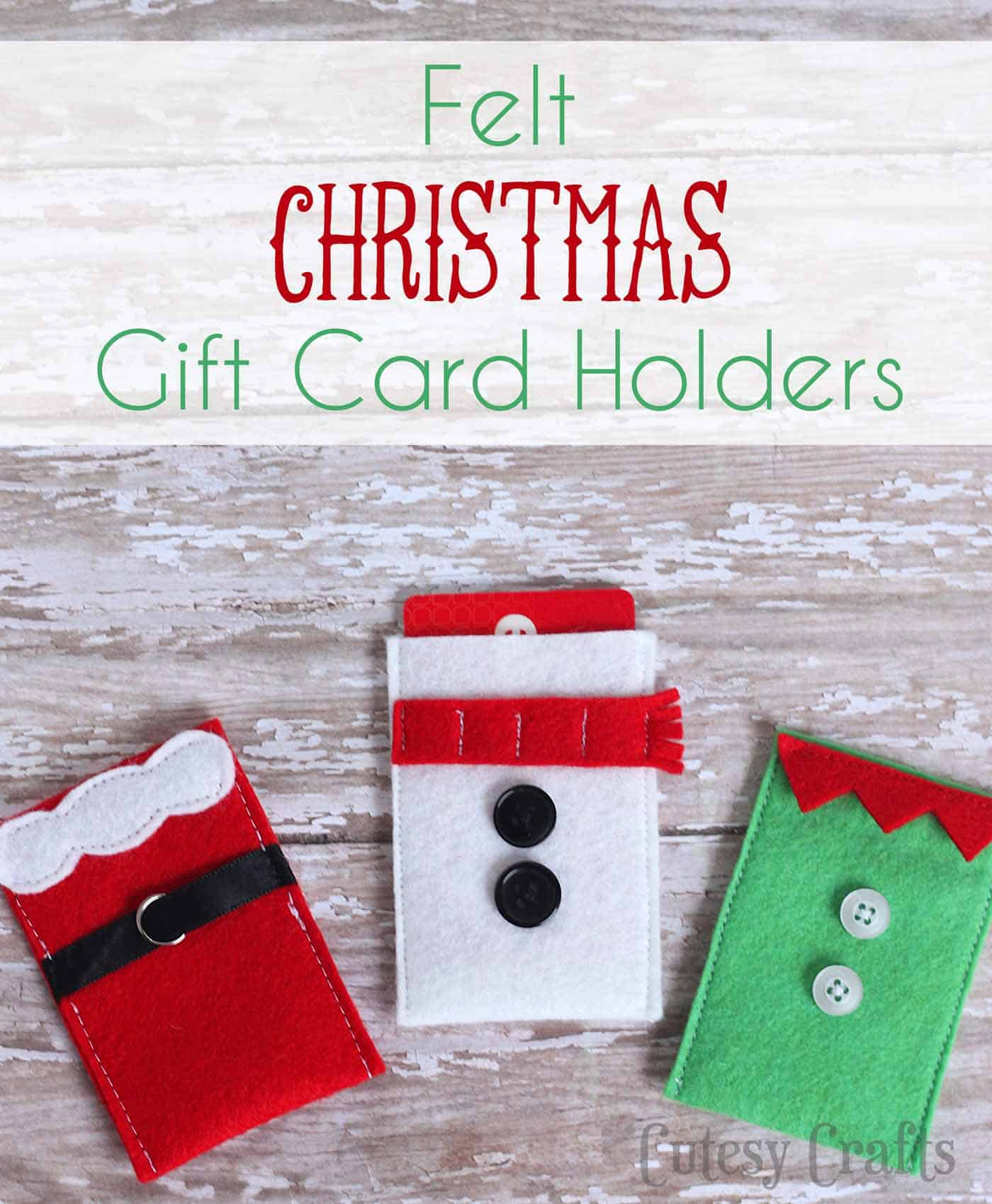 Felt Character Christmas Gift Card Holders  DIY Candy