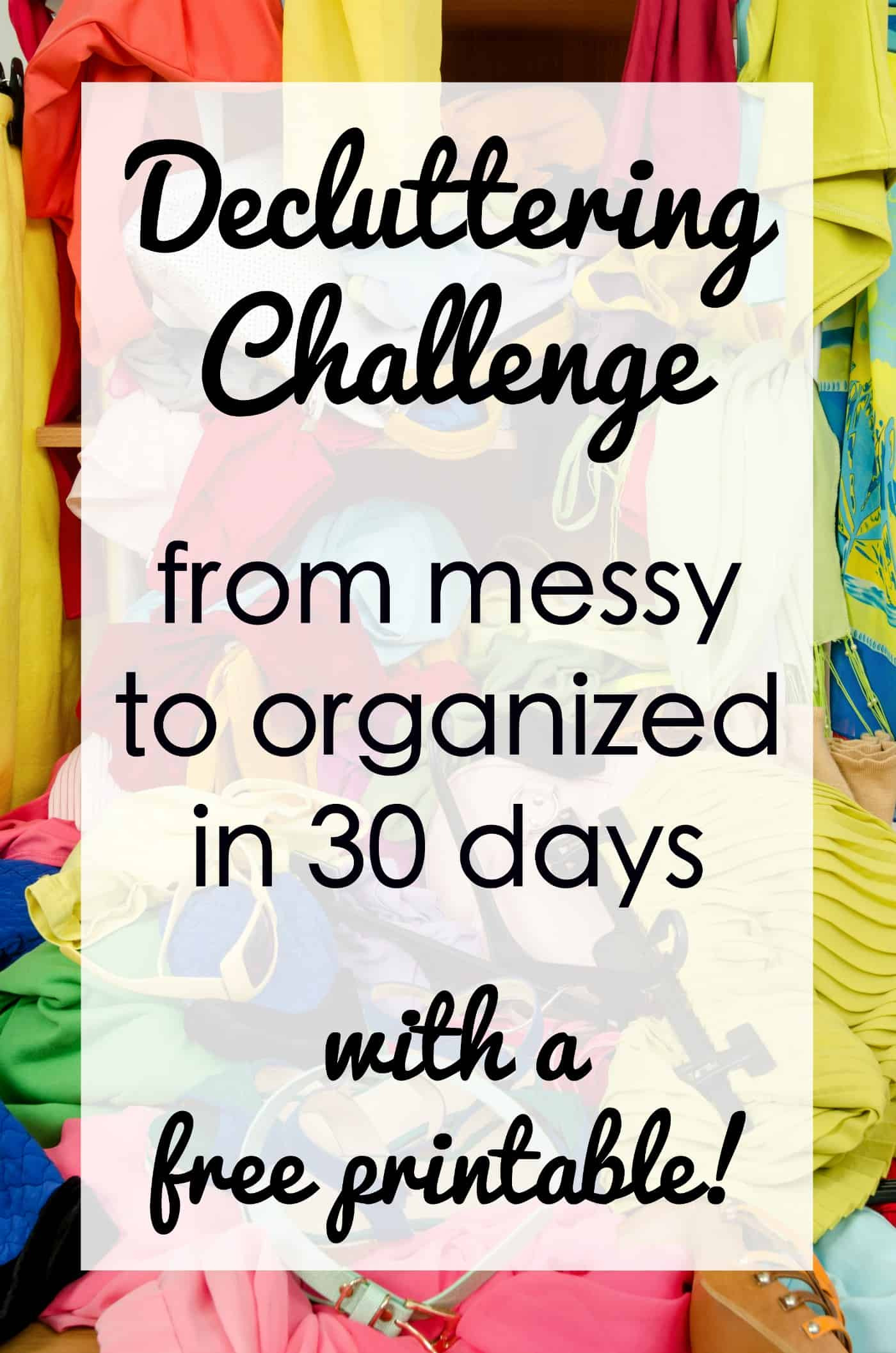 If random crap is weighing you down, try this 30 day decluttering challenge! Grab a free printable to use as your roadmap for freedom from stuff!