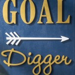 """Are you a """"goal digger?"""" Show the world with this canvas art. It's easy to customize in your favorite color palette! Learn how to do it here."""