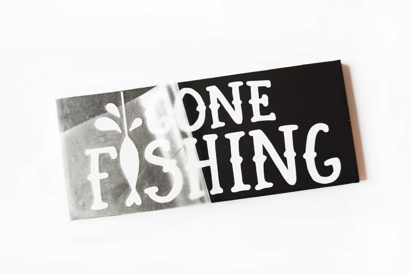 gone fishing sign remove transfer tape
