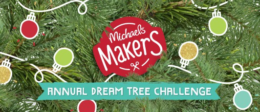 Michaels Makers annual dream tree challenge