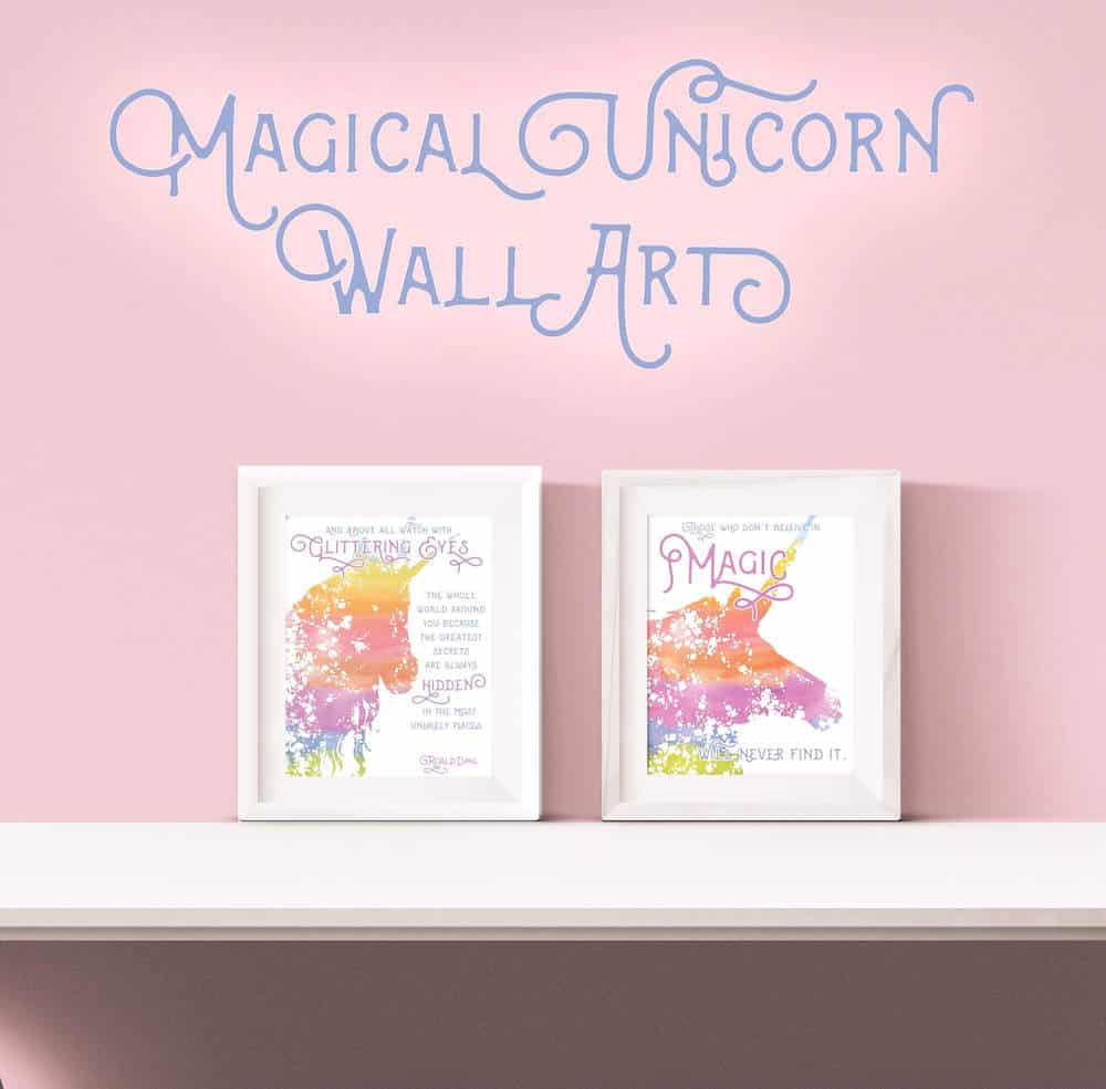 You love this unicorn themed printable wall art with quotes - perfect for a nursery or craft room. Get two different versions free!