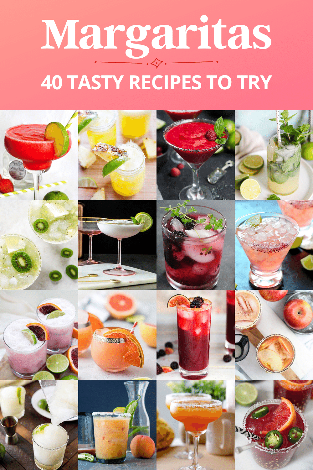 40 Tasty Margarita Recipes to Try Right Now