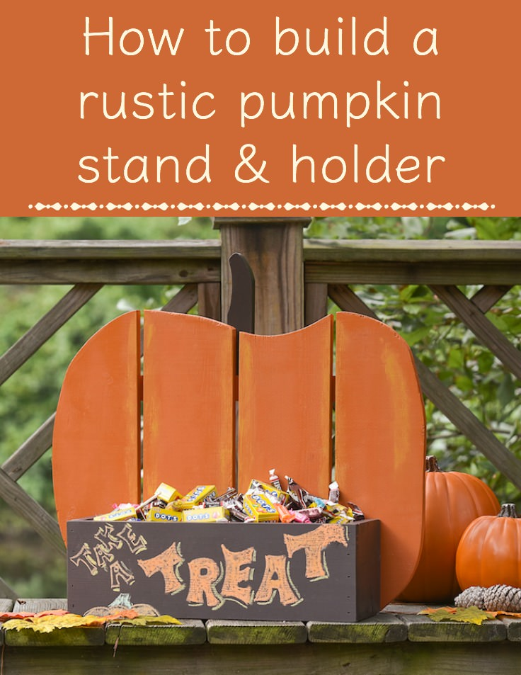 Build a rustic pumpkin stand and holder