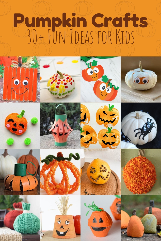 30+ Pumpkin Crafts for Kids