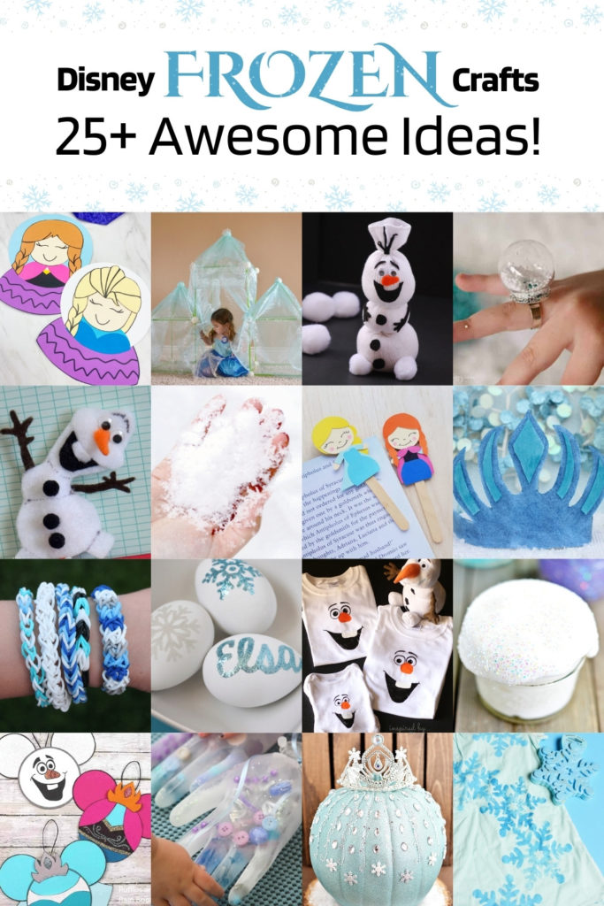 Disney Frozen Crafts Over 25 Awesome Ideas